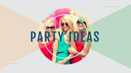 Party ideas Ad with Young Girls Youtube Modelo de Design
