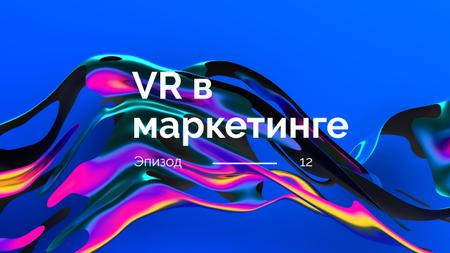 VR technology in marketing Youtube Thumbnail – шаблон для дизайна