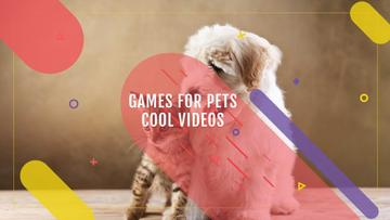 Games for Pets with Cute Dog and Cat