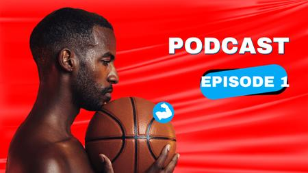 Podcast Topic Announcement with Basketball Player Youtube Thumbnail Design Template
