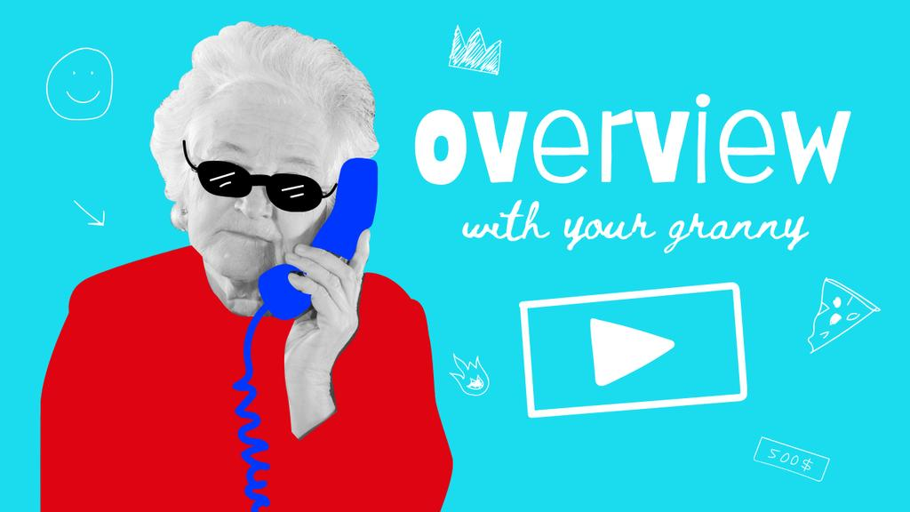 Blog Promotion with Funny Grandma with Phone Handset Youtube Thumbnail Design Template