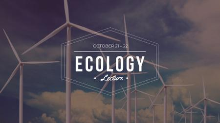 Ecology Lecture with Wind Turbines Farm FB event cover – шаблон для дизайну