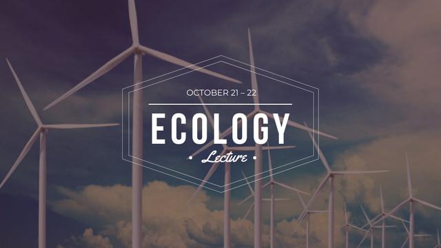 Plantilla de diseño de Ecology Lecture with Wind Turbines Farm FB event cover