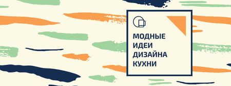 Kitchen Design Ad with Colorful Smudges Facebook cover – шаблон для дизайна