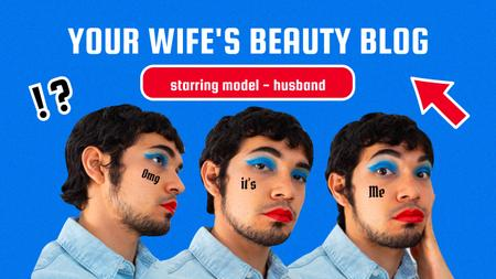 Funny Beauty Blog Promotion with Man in Bright Makeup Youtube Thumbnail tervezősablon