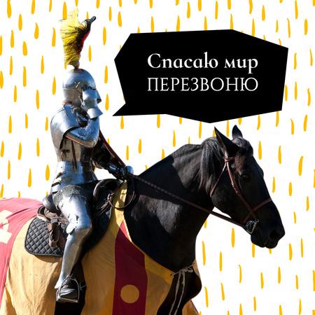 Funny Medieval Knight on Horse talking on Imaginary Phone Instagram – шаблон для дизайна