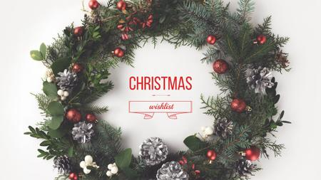 Ontwerpsjabloon van Youtube van Christmas Wish List in Decorated Wreath
