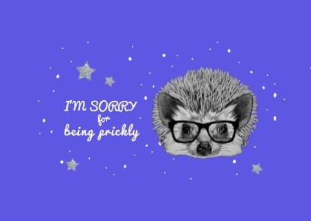 Ontwerpsjabloon van Card van Apology Phrase with Cute Hedgehog in Glasses