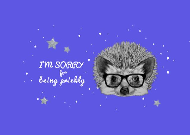 Apology Phrase with Cute Hedgehog in Glasses Card – шаблон для дизайна
