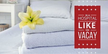 Plantilla de diseño de Hospital Ad with White Towels and Flower on Bed Twitter