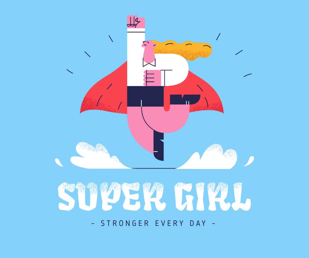 Ontwerpsjabloon van Facebook van Girl Power Inspiration with Superwoman