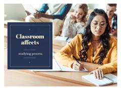 Classroom affects studying process