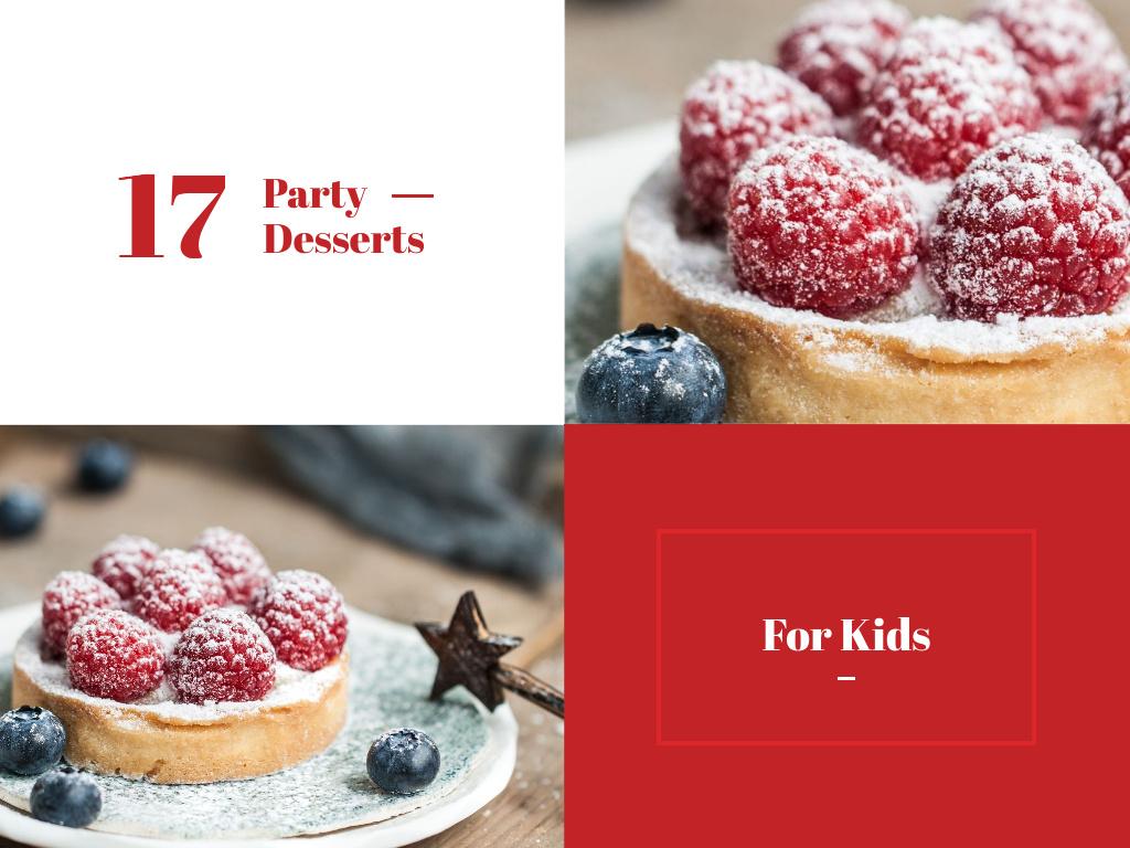 Kids Party Desserts Sweet Raspberry Tart Presentation Design Template